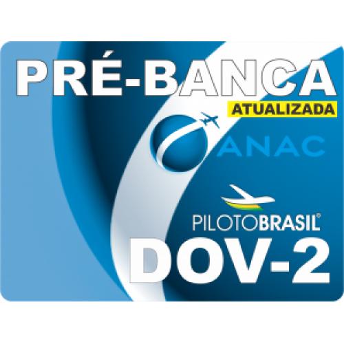 10 Pré-Bancas DOV - Módulo II